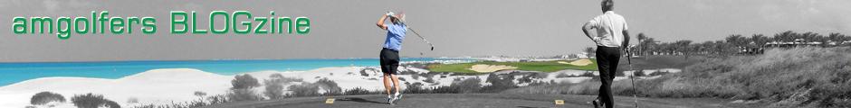 amgolfers BLOGzine - Blog und Magazin über … Golf und Reisen