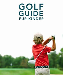 Der neue Golf Guide für Kinder als kostenloser Ratgeber im PDF Format